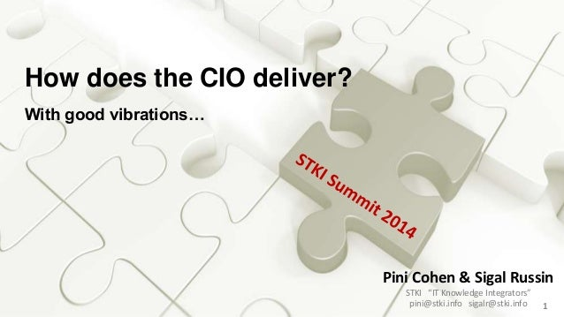 STKI Summit 2014 - How does CIO deliver?
