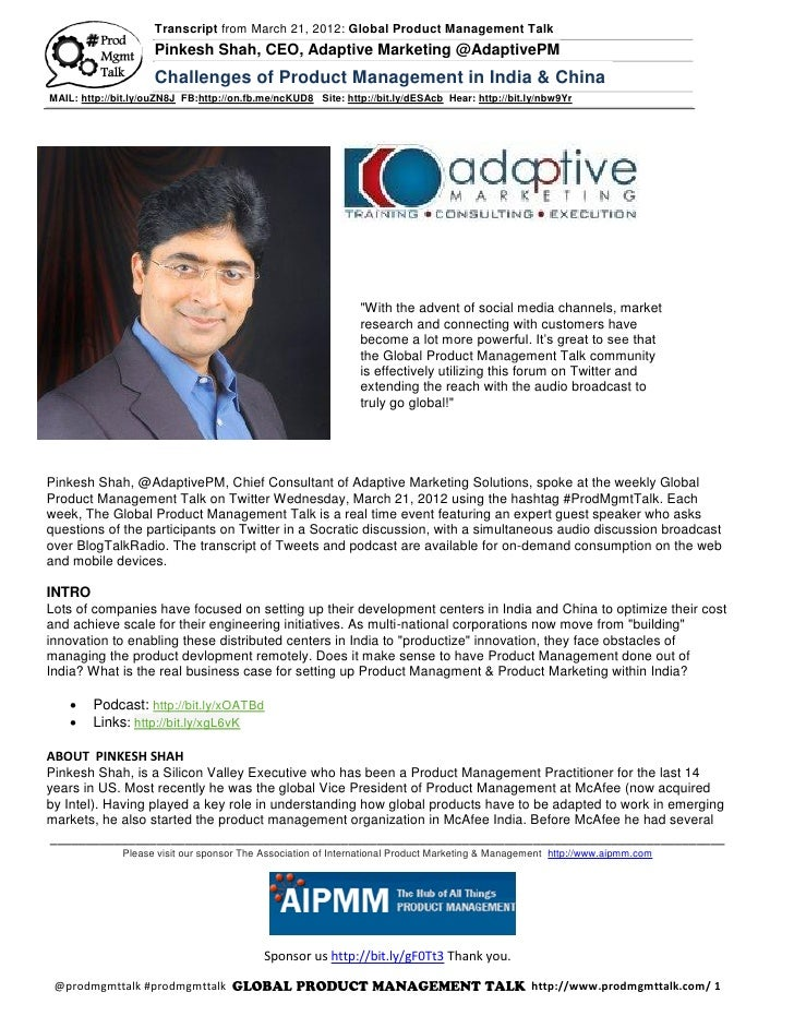 Transcript from March 21, 2012: Global Product Management Talk                     Pinkesh Shah, CEO, Adaptive Marketing @...