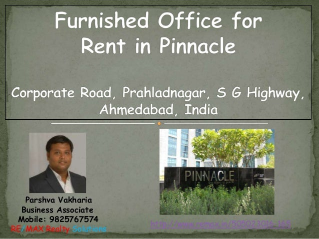 Furnished Office for Rent in Pinnacle Business Park, Corporate Road, Prahladnagar, S G Highway, Ahmedabad