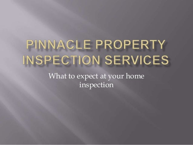 What to expect at your home         inspection