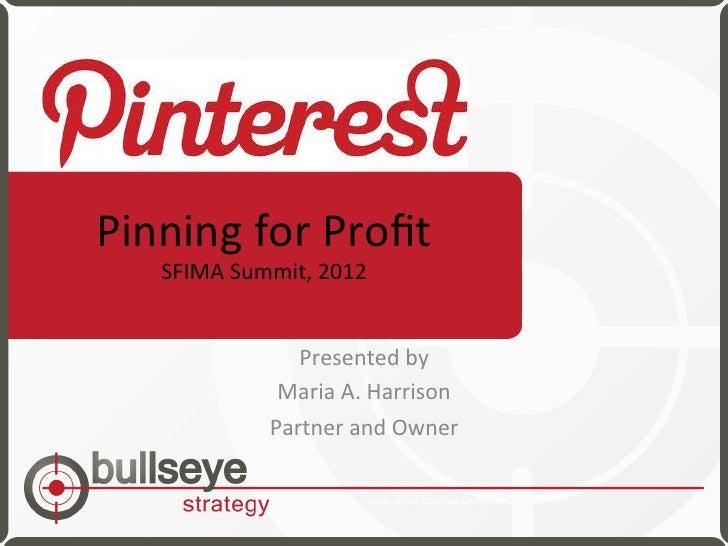 Pinning for Profit - Maria Harrison