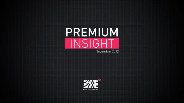 PREMIUM INSIGHT  Novembre 2012