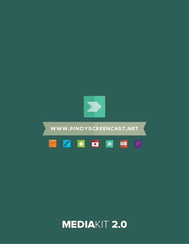 Pinoyscreencast Mediakit 2.0