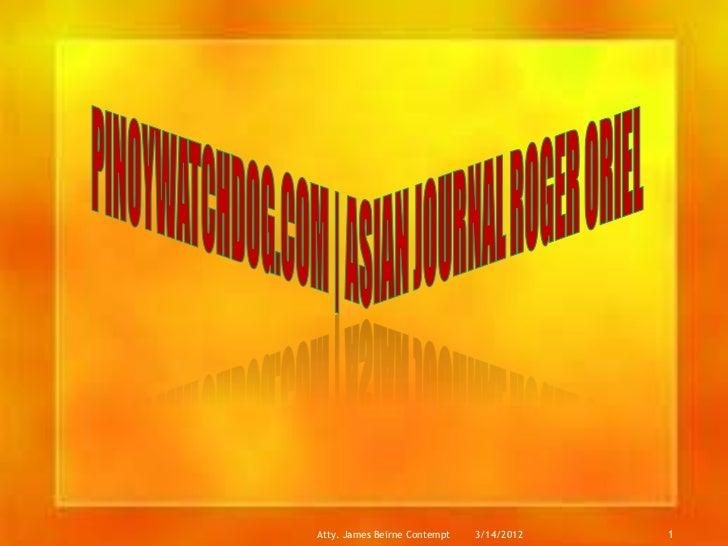 PinoyWatchDog.com | Asian Journal Roger Oriel