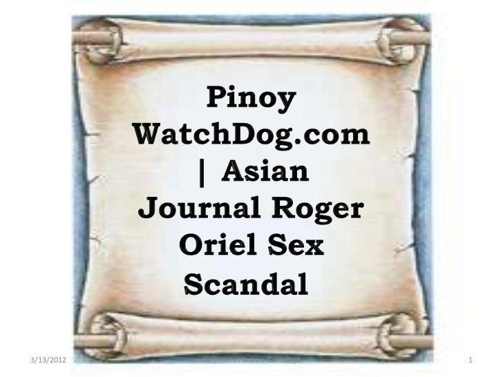 PinoyWatchDog.com | Asian Journal Roger Oriel Sex Scandal
