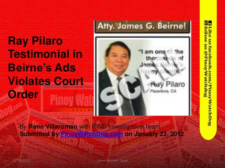 Ray PilaroTestimonial inBeirne's AdsViolates CourtOrder    By Rene Villaroman with PWD Investigative Team    Submitted by ...