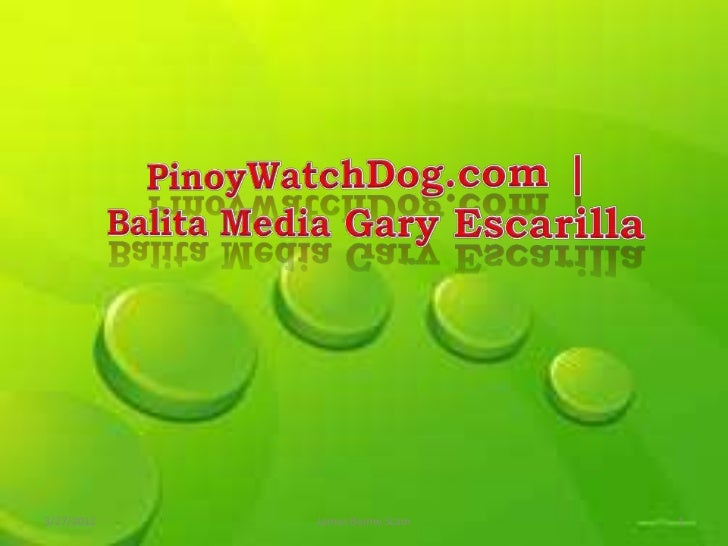 PinoyWatchDog.com | Balita Media Gary Escarilla
