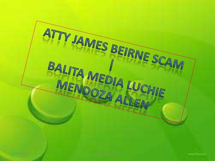 Atty James Beirne Scam | Balita Media Luchie Mendoza Allen