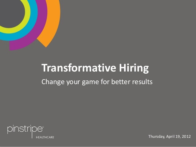 Pinstripe Healthcare Presents Transformative Hiring Change Your Game for Better Results