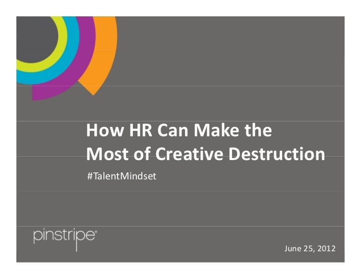 Pinstripe Presents: How HR Can Make The Most of Creative Destruction