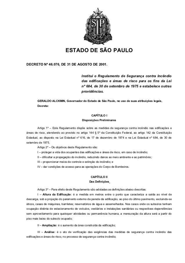 ESTADO DE SÃO PAULODECRETO Nº 46.076, DE 31 DE AGOSTO DE 2001.                                            Institui o Regul...