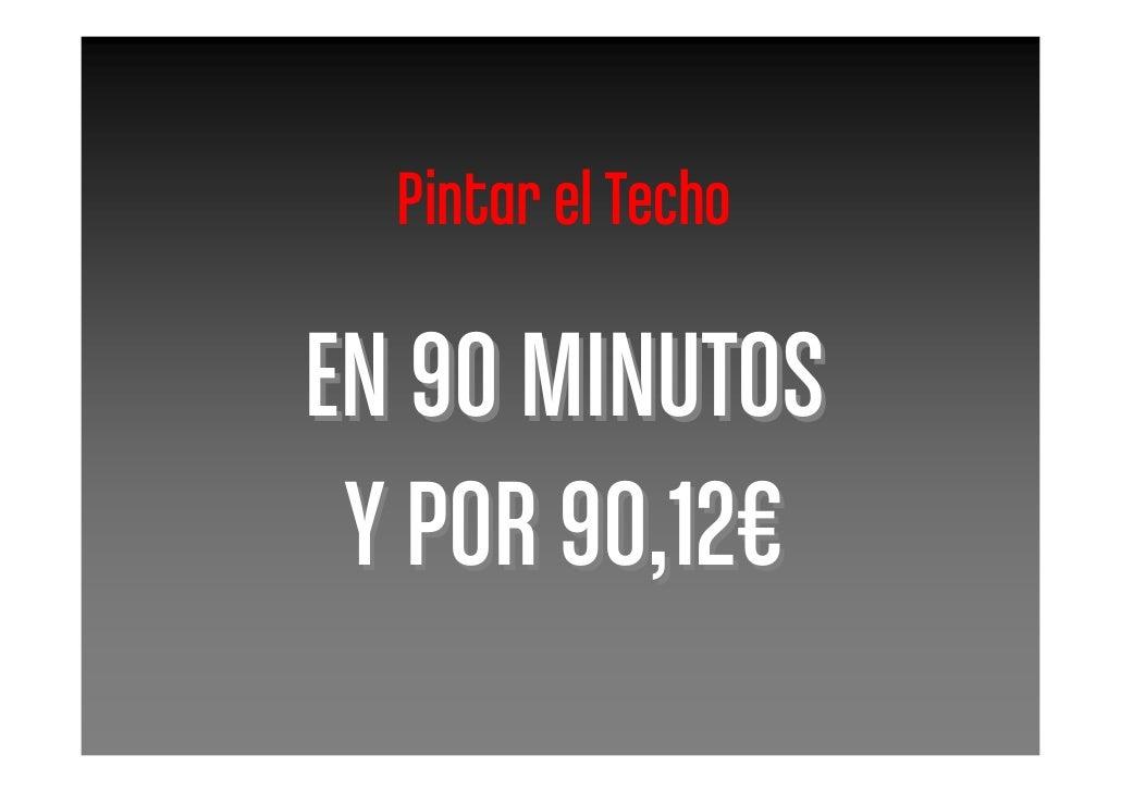 Pintar el Techo  EN 90 MINUTOS  Y POR 90,12€