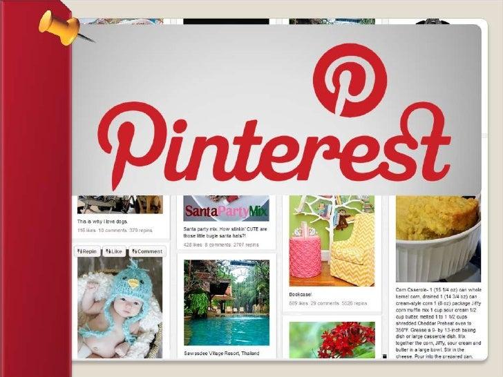 O que é o Pinterest?   O Pinterest é uma rede social baseada na    publicação, organização e compartilhamento de    image...