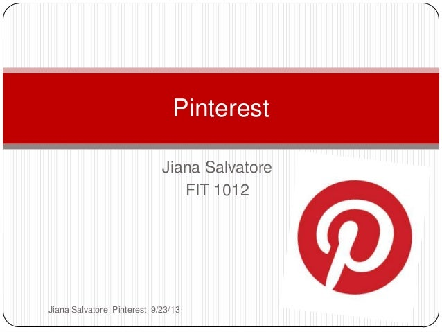 Jiana Salvatore FIT 1012 Pinterest Jiana Salvatore Pinterest 9/23/13