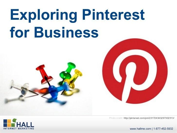 Exploring Pinterest for Business Exploring Pinterest for Business