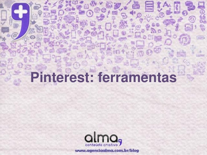 Pinterest: ferramentas