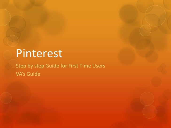 PinterestStep by step Guide for First Time UsersVA's Guide