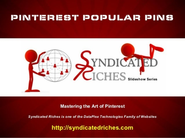 PINTEREST POPULAR PINS                                                         Slideshow Series                   Masterin...