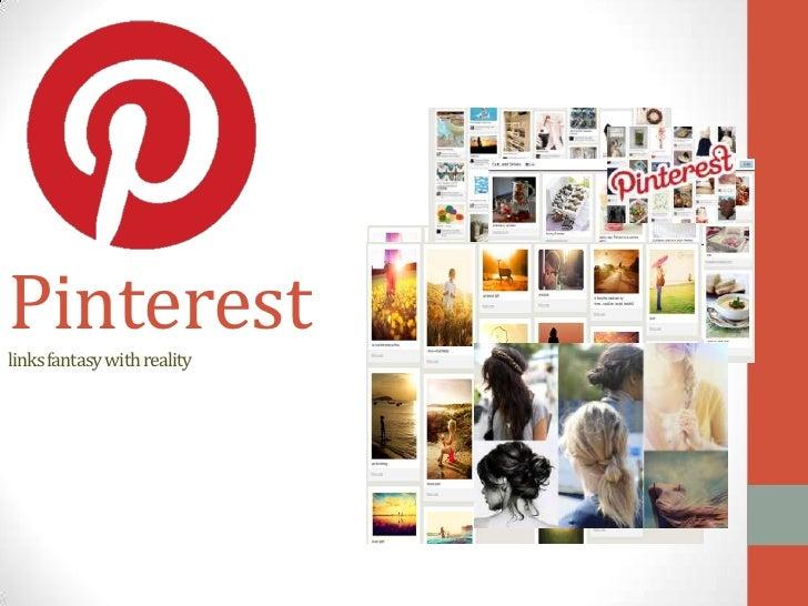 Pinterestlinks fantasy with reality