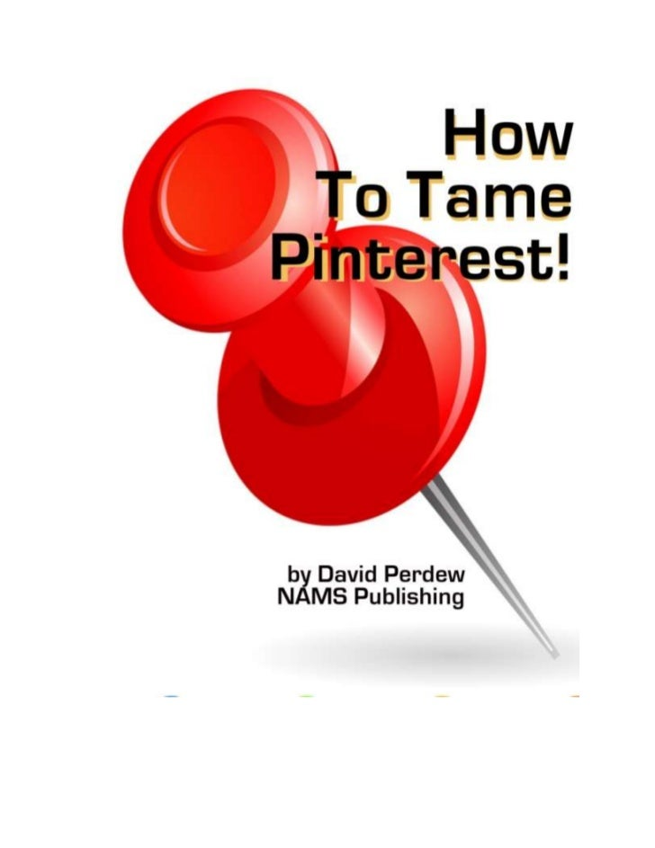How To Tame Pinterest