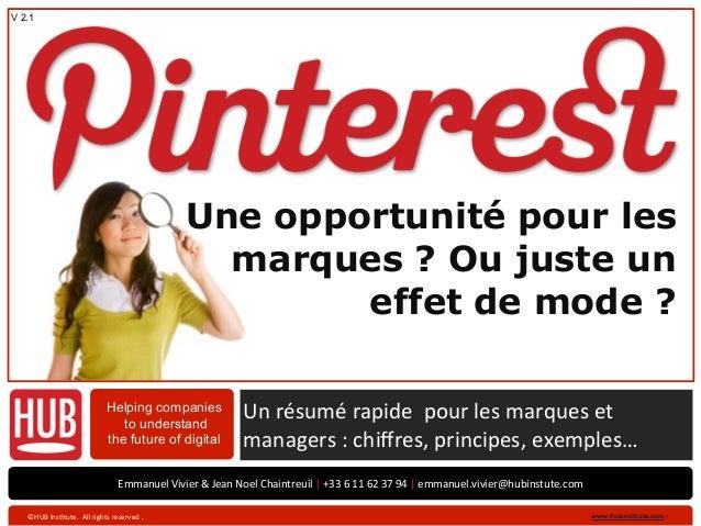 Pinterest - Une opportunité pour les marques ? Ou juste un effet de mode ? - HUB institute