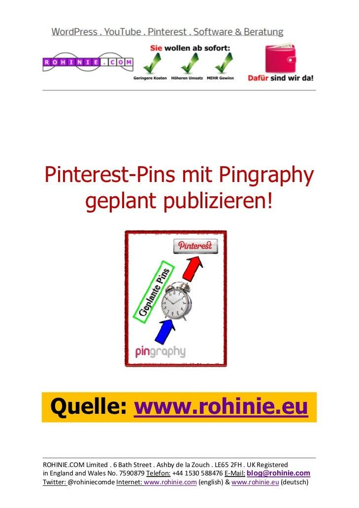 Mit Pingraphy veröffentlichen Sie Ihre Pins auf Pinterest nach Zeitplan!