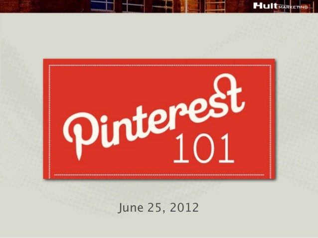 Pinterest 101 June 2012