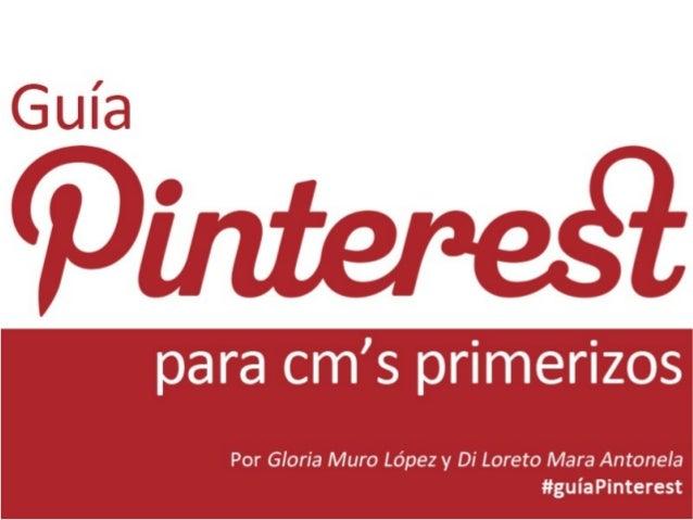 Guía Pinterest para CM's primerizos.