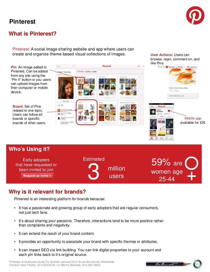 Pinterest: A Quickstart Guide for BrandsPinterestWhat is Pinterest?  Pinterest: A social image sharing website and app whe...