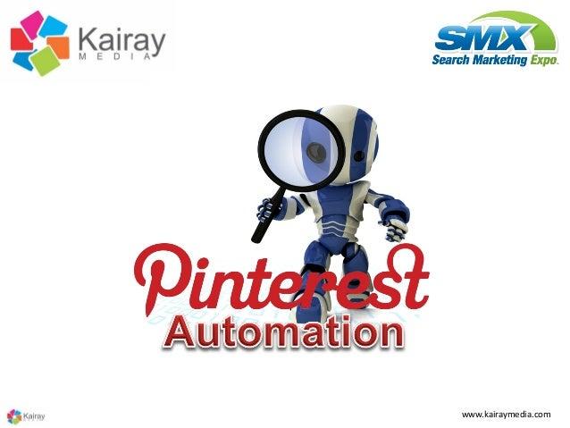 Pinterest Automation - SMX West 2013