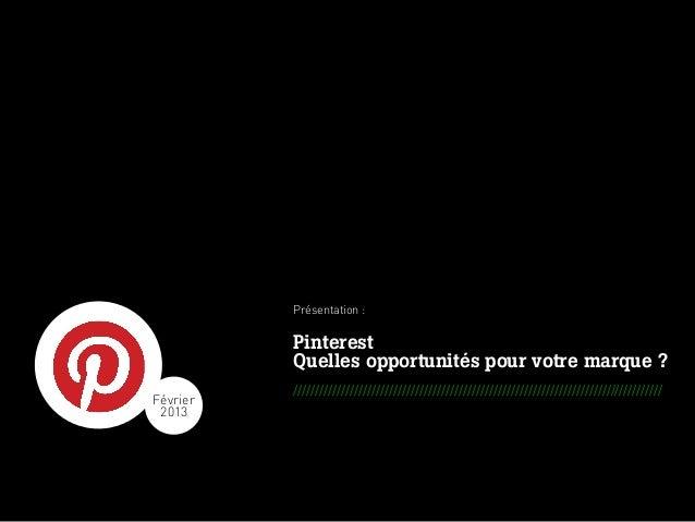 Présentation :                                                      Pinterest                                             ...