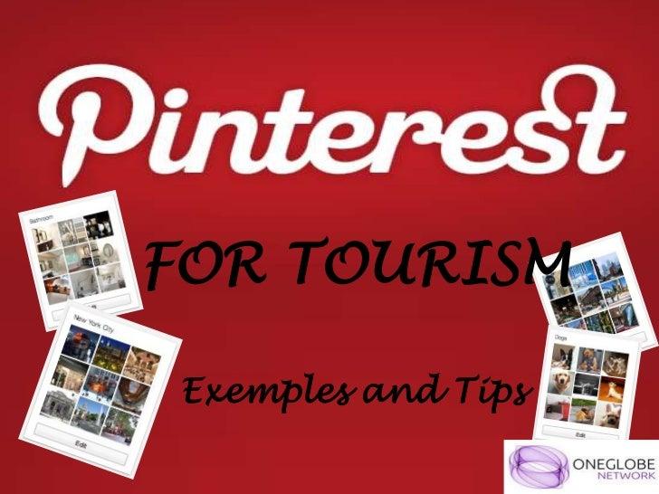 FOR TOURISM Exemples and Tips