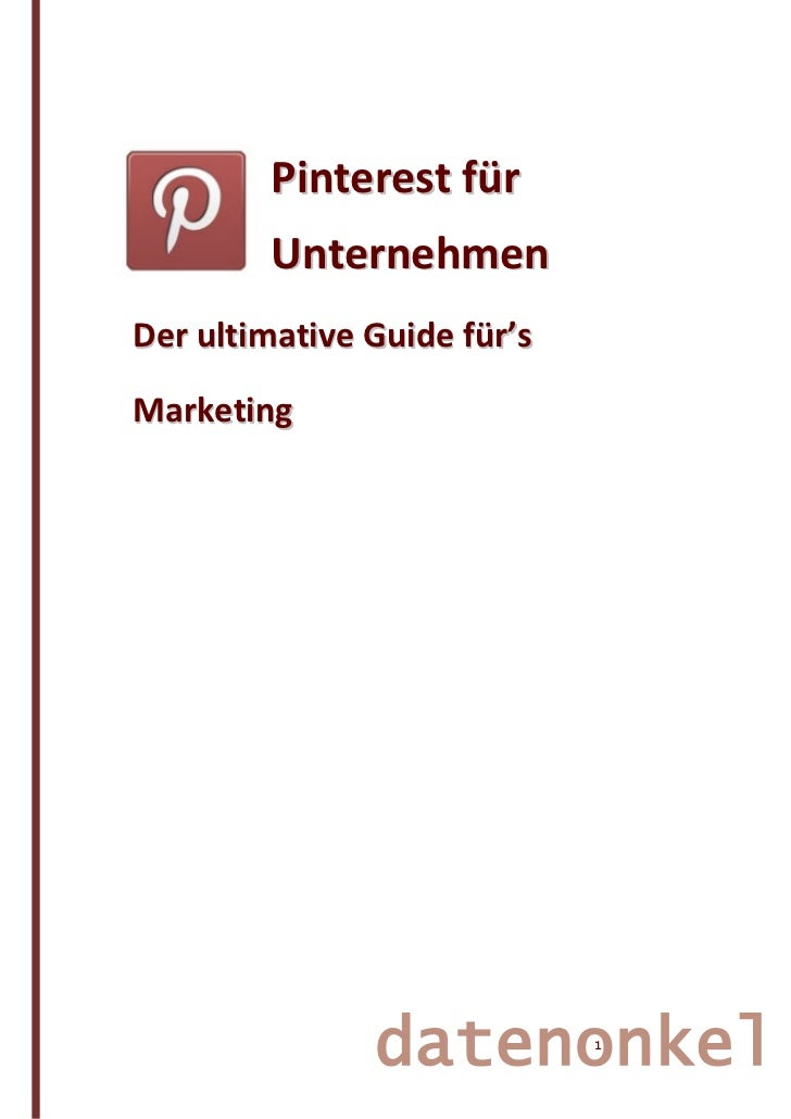 Pinterest für Unternehmen - der ultimative Marketing Guide