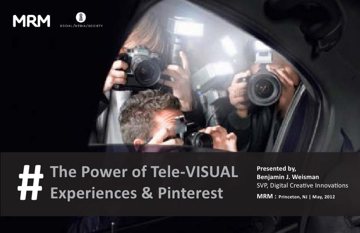 #   The Power of Tele-VISUAL   Presented by,                               Benjamin J. Weisman                            ...