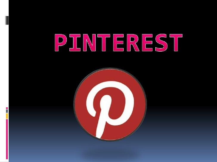 WHAT IS PINTEREST AND HOWDOES IT WORK?• Pinterest is a virtual pin board that helps you organize  and share interesting th...