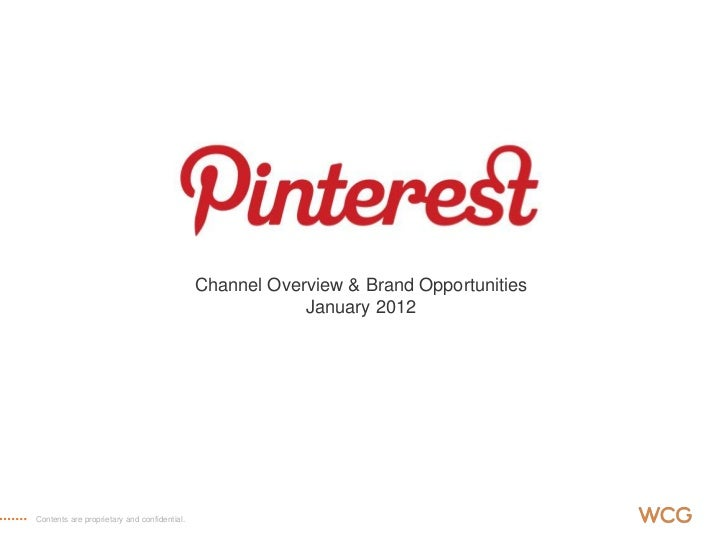 Channel Overview & Brand Opportunities                                                         January 2012Contents are pr...