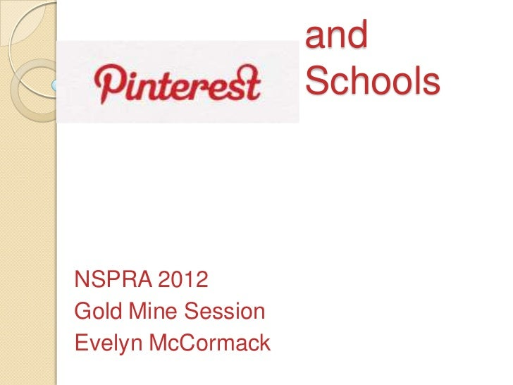 and                    SchoolsNSPRA 2012Gold Mine SessionEvelyn McCormack