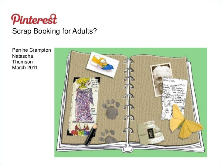 Pinterest - Scrap Booking for Adults?