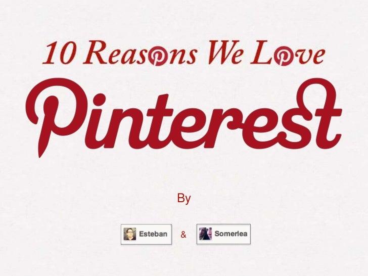 10 Reasons We Love Pinterest