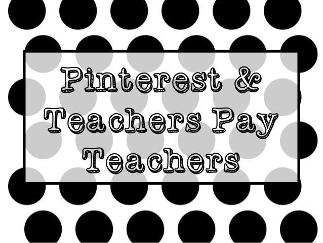 Pinterest & Teachers Pay Teachers