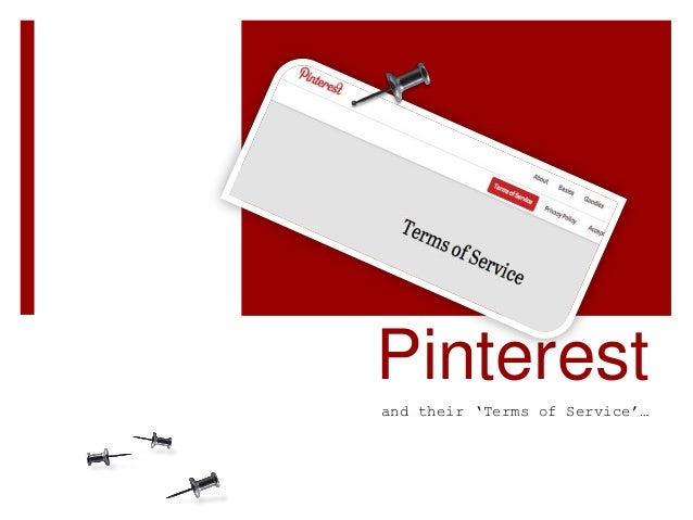"""Pinterest and their """"Terms of Service""""…"""
