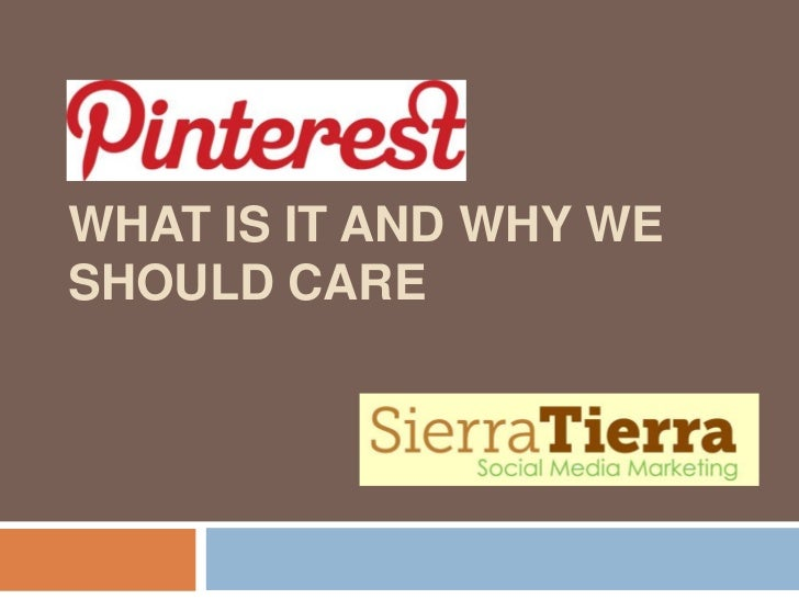 Pinterest: What It Is And Why You Should Care