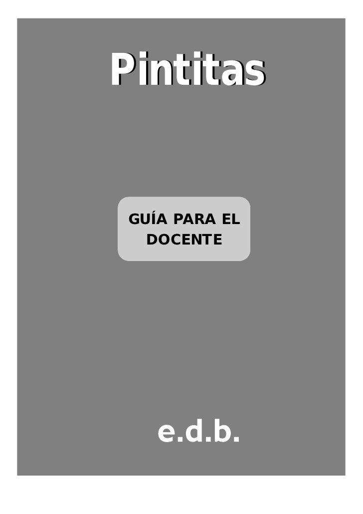 PintitasGUÍA PARA EL  DOCENTE