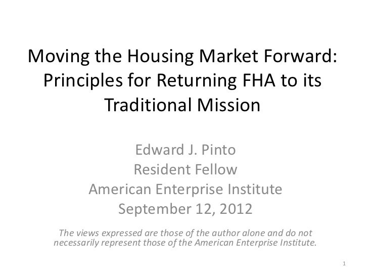 Moving the Housing Market Forward: Principles for Returning FHA to its Traditional Mission