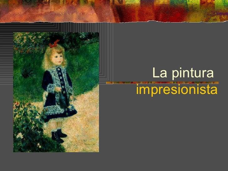 La pinturaimpresionista