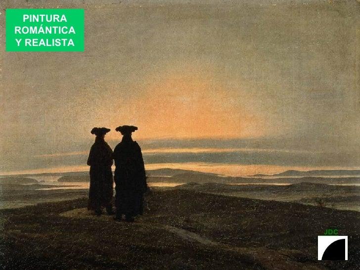 PINTURA ROMANTICA Y REALISTA