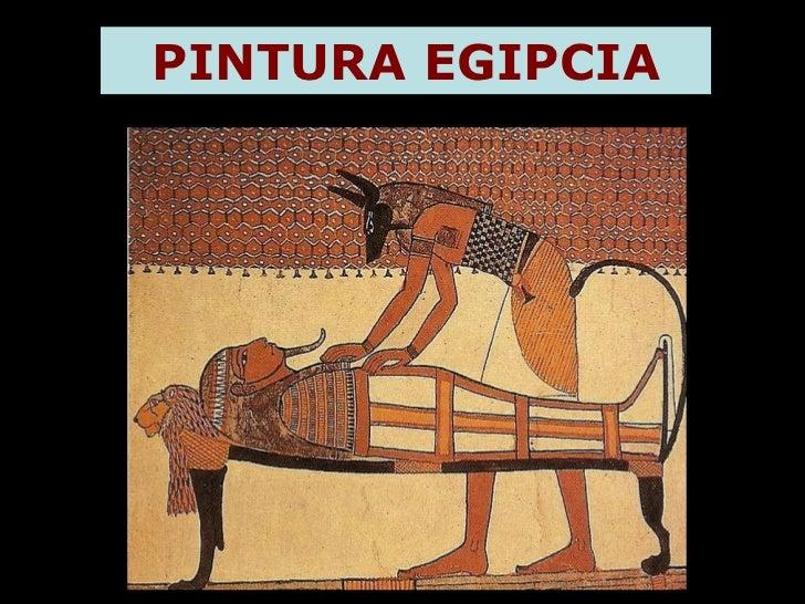 Escultura y Pintura Egipcia Pintura Egipcia