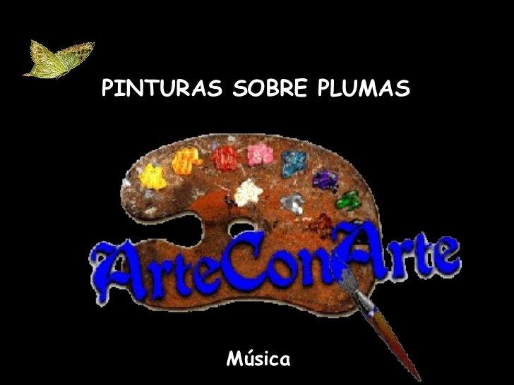Pinturas Sobre Plumas (Cmp)
