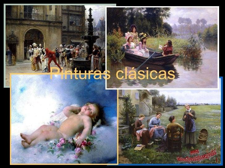 Pinturas clásicas . www. laboutiquedelpowerpoint. com