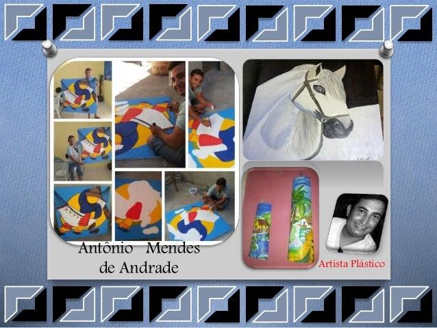 Antônio Mendes de Andrade Artista Plástico